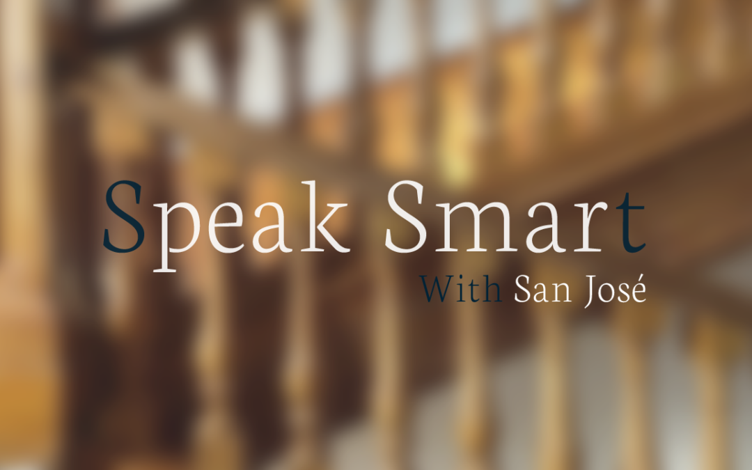 Speak smart with San José