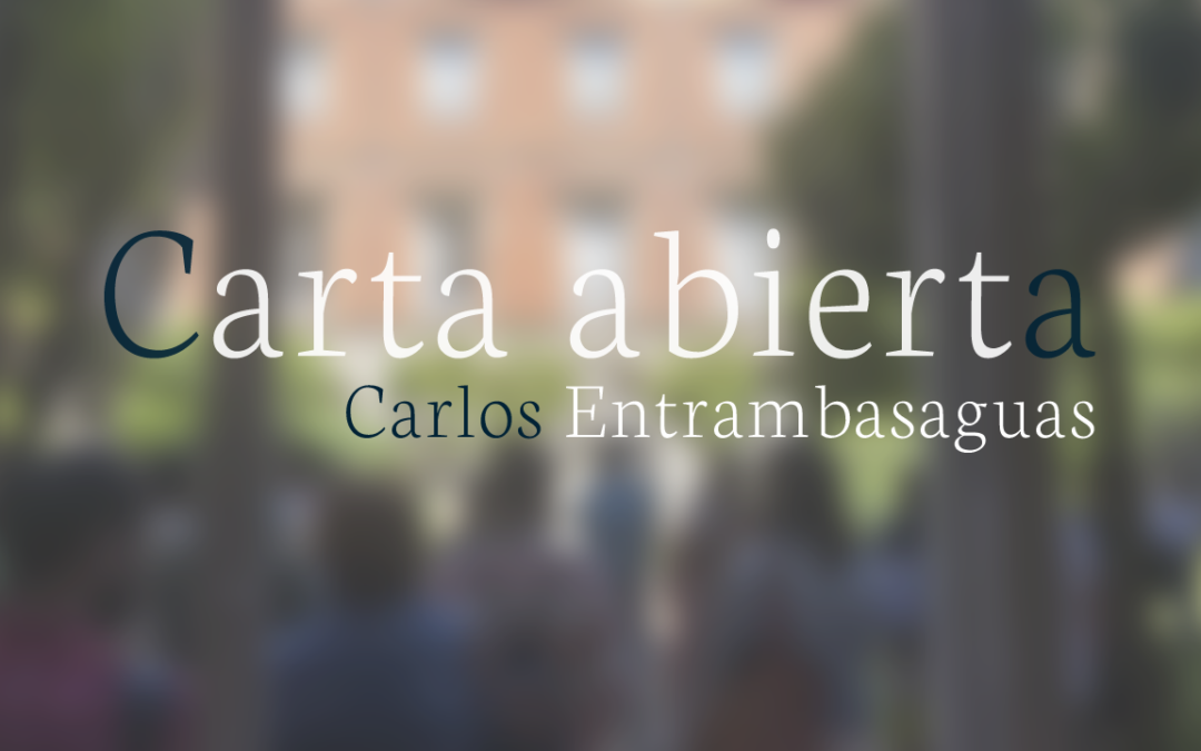 Carta abierta de Carlos Entrambasaguas